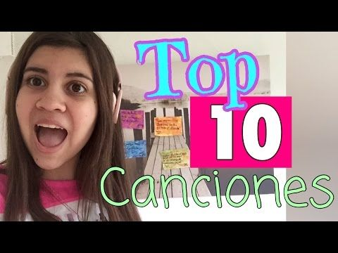 TOP 10 CANCIONES!!! - YouTube