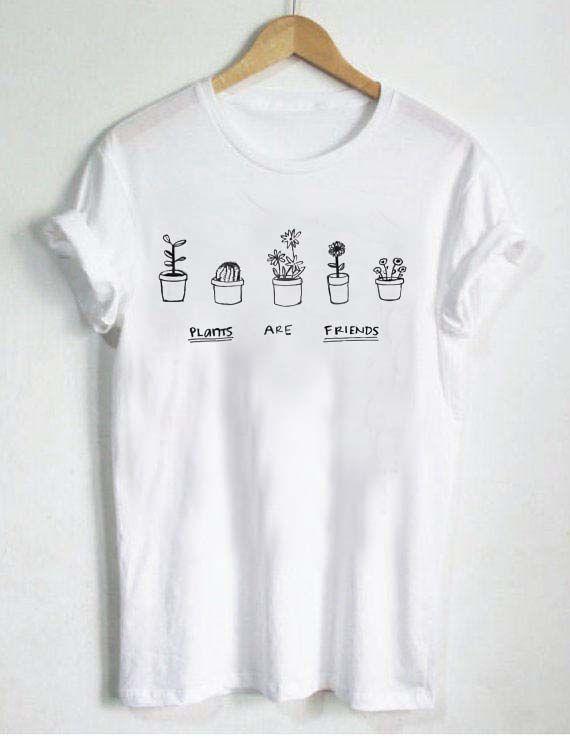 plants are friends T Shirt Size S,M,L,XL,2XL,3XL