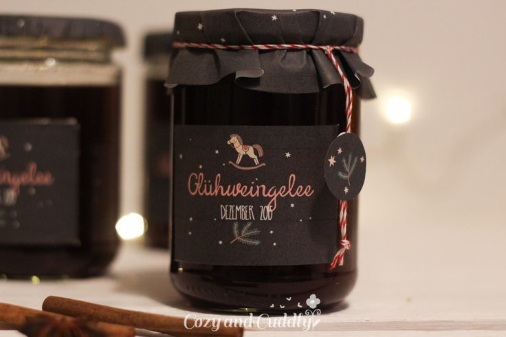 Adventskalender Tag1: Advent: Rezept für Glühweingelee mit tollen Etiketten