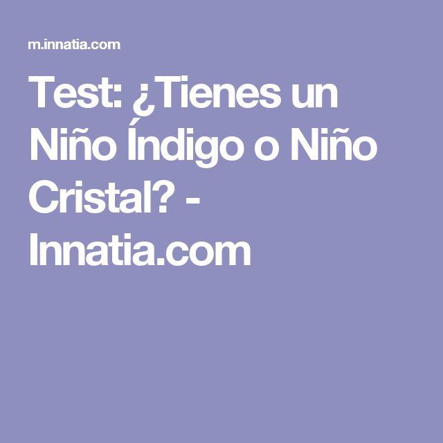 Test: ¿Tienes un Niño Índigo o Niño Cristal? - Innatia.com