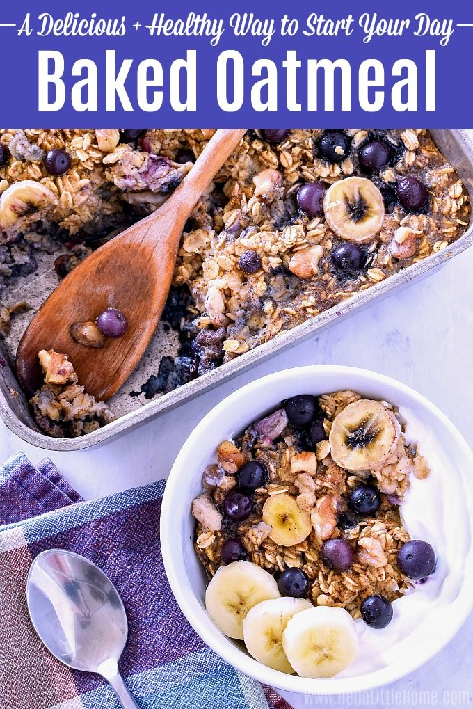 Easy Baked Oatmeal Recipe Learn How To Make Healthy Baked Oatmeal With Oats Blueberries Bananas And N Healthy Oatmeal Recipes Baked Oatmeal Healthy Recipes