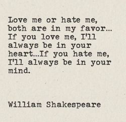 I knew there was a reason I love William Shakespeare