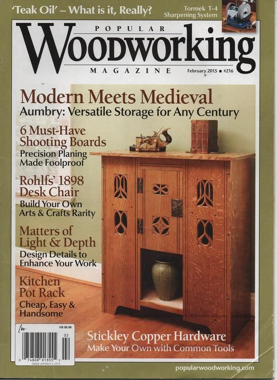 Popular Woodworking Magazine 2015 February June October