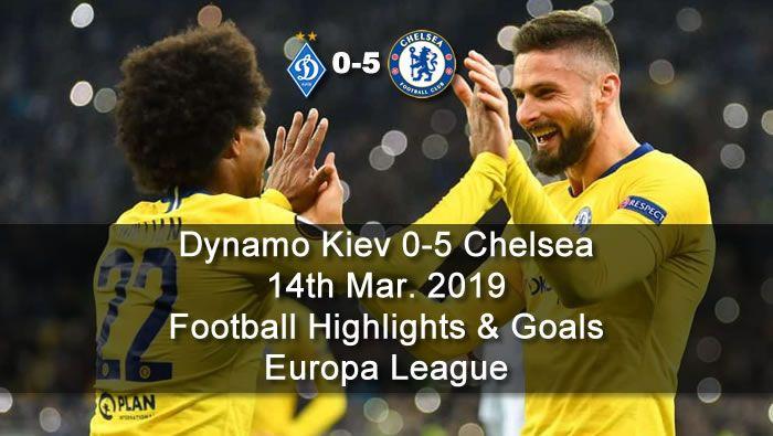 dynamo kiev 0 5 chelsea 14th mar 2019 football highlights and goals europa league football highlight europa league liverpool champions league pinterest