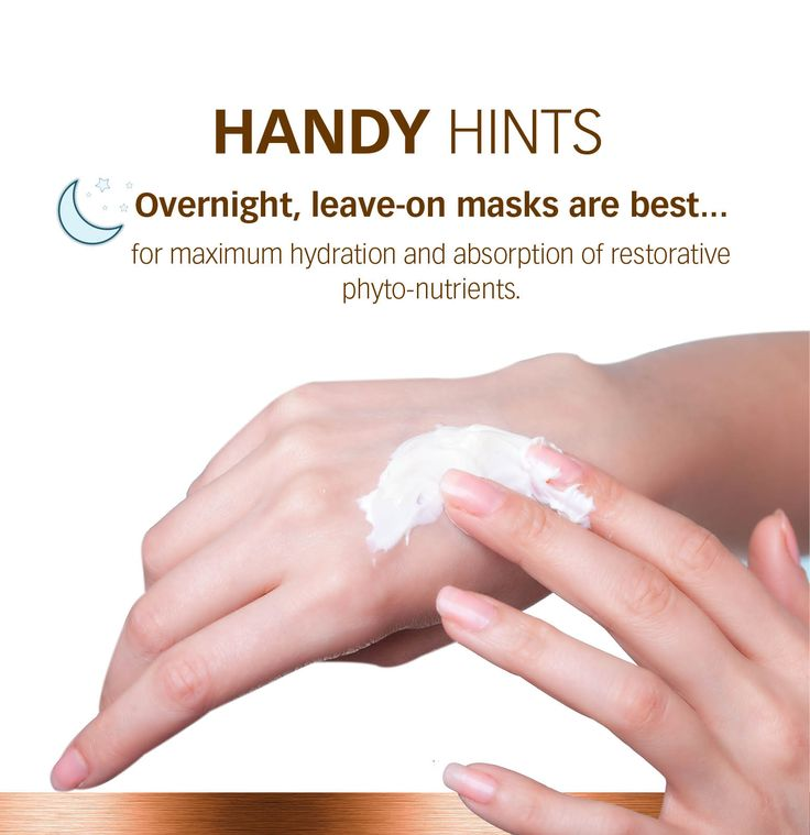 Overnight leave-on masks are best.... for your hands!