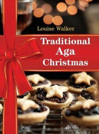 Traditional Aga Christmas (Aga and Range Cookbooks)