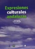 Expresiones culturales andaluzas. Isidoro Moreno. Editorial Aconcagua, 2012