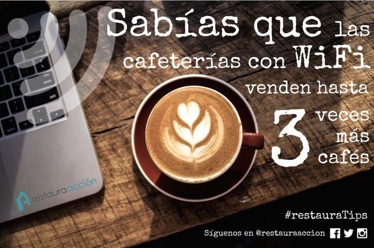 ¿Sabías que las cafeterías con WiFi venden hasta 3 veces más café? #restauraTips