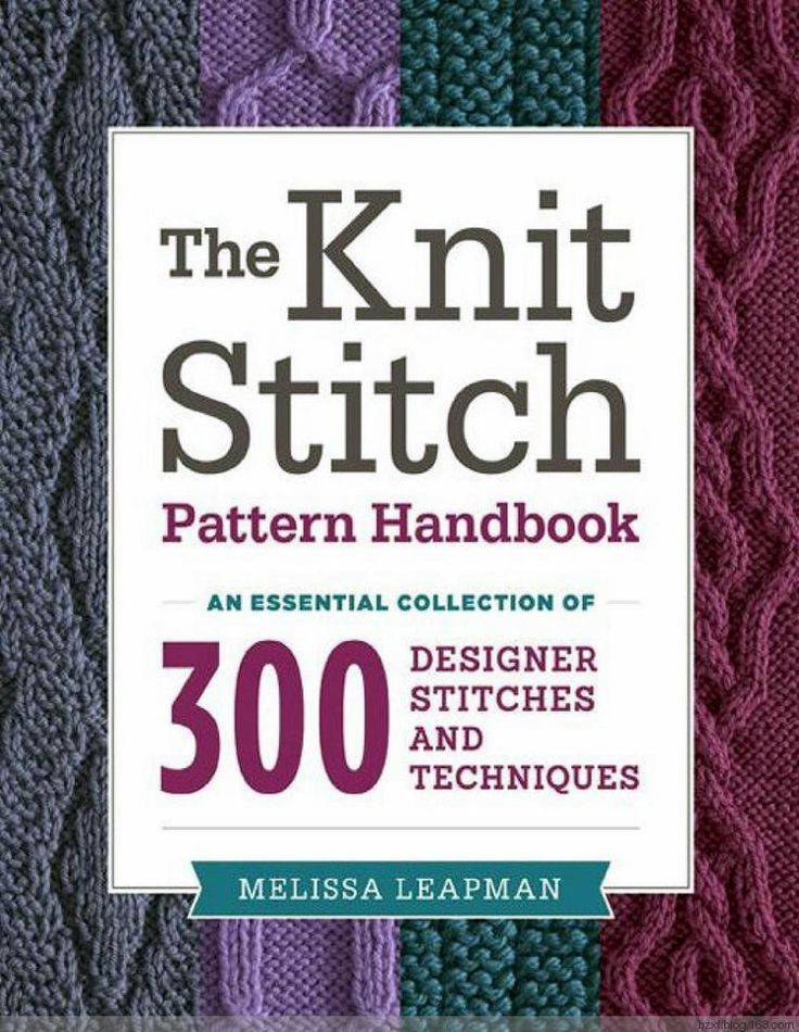 Melissa Leapman - The Knit Stitch Pattern Handbook - 编织幸福 - 编织幸福的博客