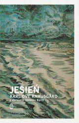 Jesień -   Knausgard Karl Ove , tylko w empik.com: 31,99 zł. Przeczytaj recenzję Jesień. Zamów dostawę do dowolnego salonu i zapłać przy odbiorze!