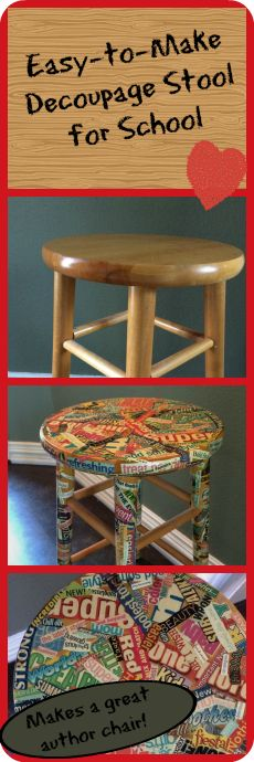 An easy project that adds a little fun to your classroom!  You can even involve students in collecting the words for the stool!