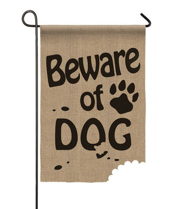 Look at this 'Beware of Dog' Burlap Outdoor Flag on #zulily today!