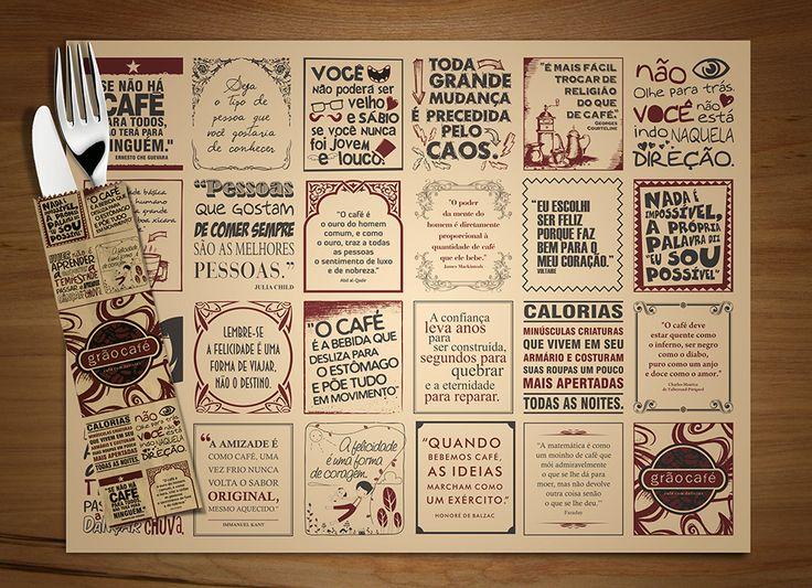 Grão Café | FrasesCase As citações sobre café que estampam a ambientação da cafeteria são sucesso absoluto. Em cada detalhe, o cliente encontra frases inspiradoras para encher o dia de poesia. E quem quiser pode comprar e levar as canecas ilustradas...