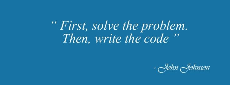 """First, solve the problem, Then, write the code"" - John Johnson   Know more about Software Development: http://goo.gl/TeZxiC   To initiate a project on custom software development with NoeticSystems.co.in feel free to contact us."