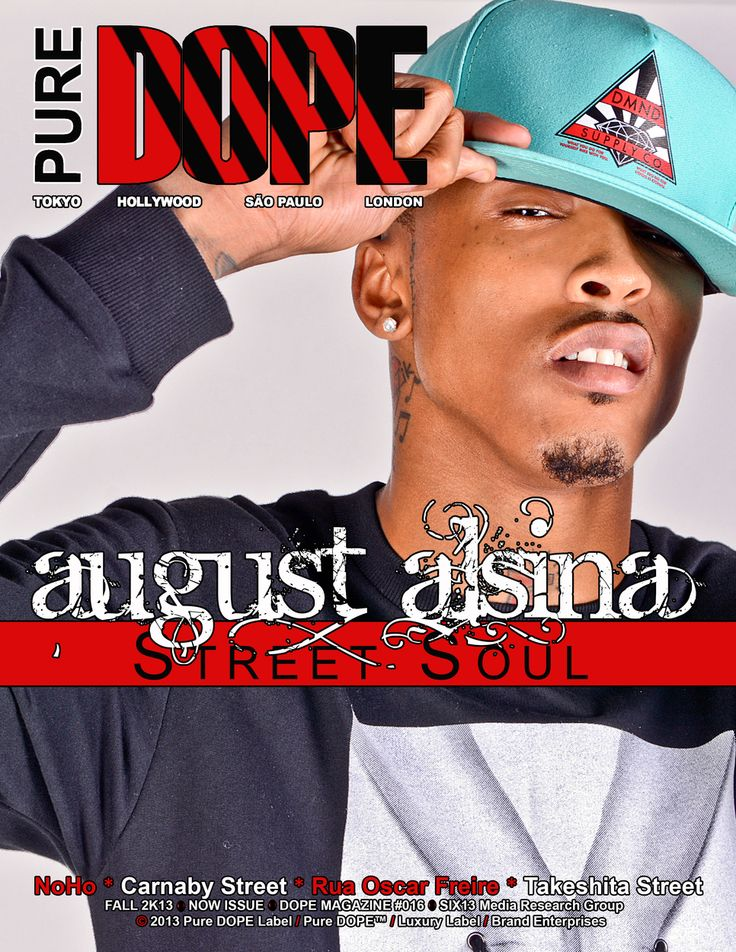 """Def Jam Recording Artist August Alsina Covers Pure DOPE Magazine's Fall 2k13 """"NOW"""" Issue"""