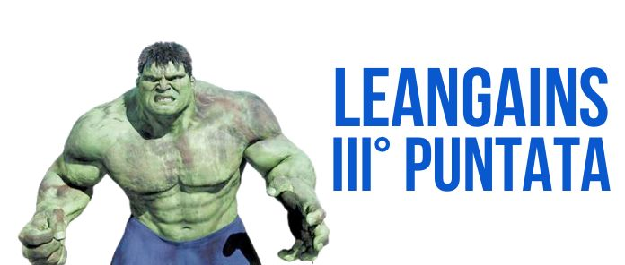 Leangains and the incredible Hulk