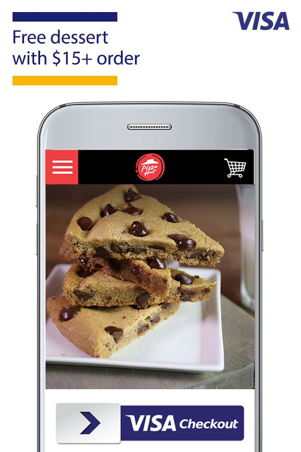 You want to please the whole family. We make it easy to hit the sweet spot. Get a free HERSHEY'S® Chocolate Chip Cookie or Brownie from Pizza Hut with purchase of $15+ when you sign up or sign in to Visa Checkout, the easier way to pay online. Offer valid through 3/30/18 or while supplies last, 1 dessert per $15 minimum order, excluding taxes, tip, and delivery fees. Does not apply to desserts contained in Bundled Deals. See official terms.