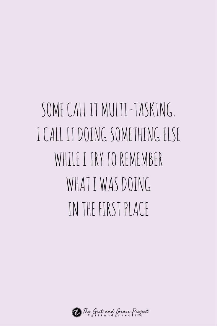 Grit And Grace For Strong Women And Those Who Want To Be Quotes To Live By Multitasking Quotes Funny Quotes About Life
