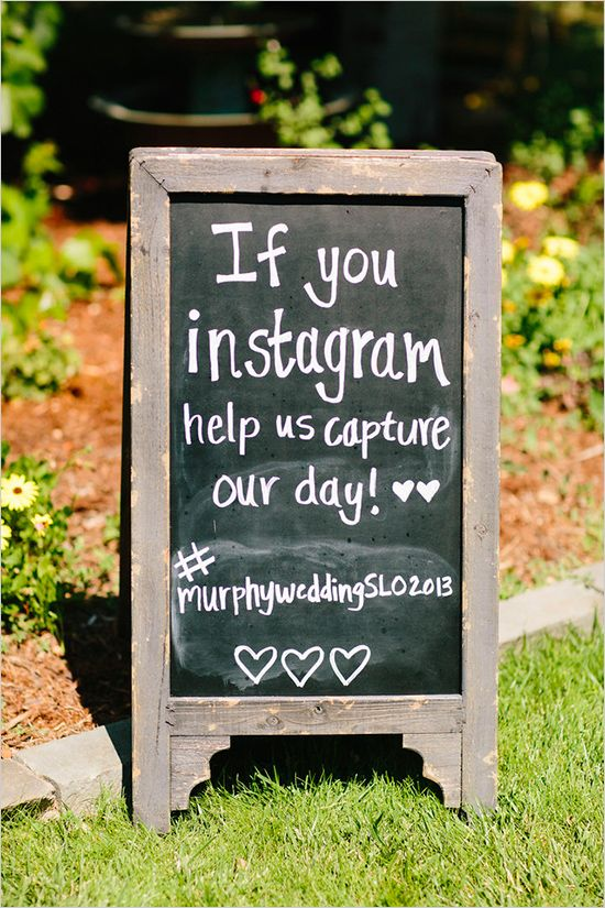 chalkboard instagram sign http://www.weddingchicks.com/2013/10/25/easy-going-wedding/