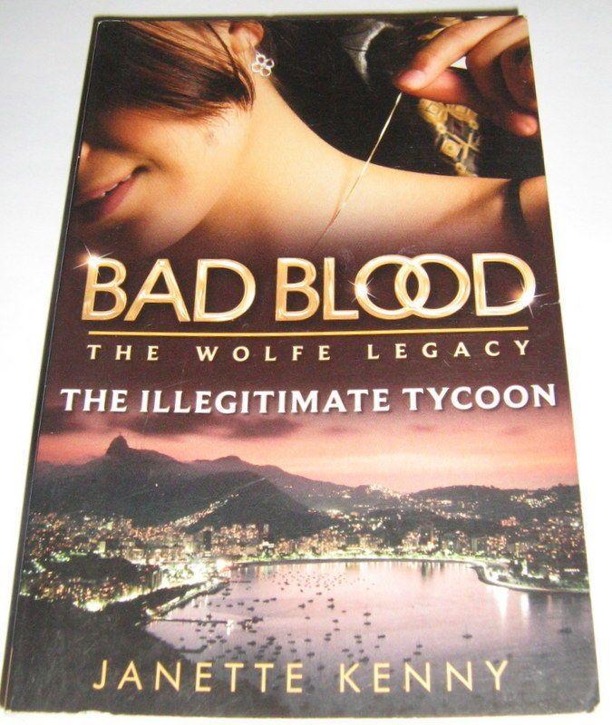 Janette Kenny THE Illegitimate Tycoon BAD Blood Mills Boon KET | eBay