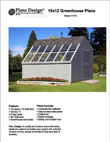 10′ x 12′ Backyard Storage Shed / Garden Greenhouse Project Plans, #41012