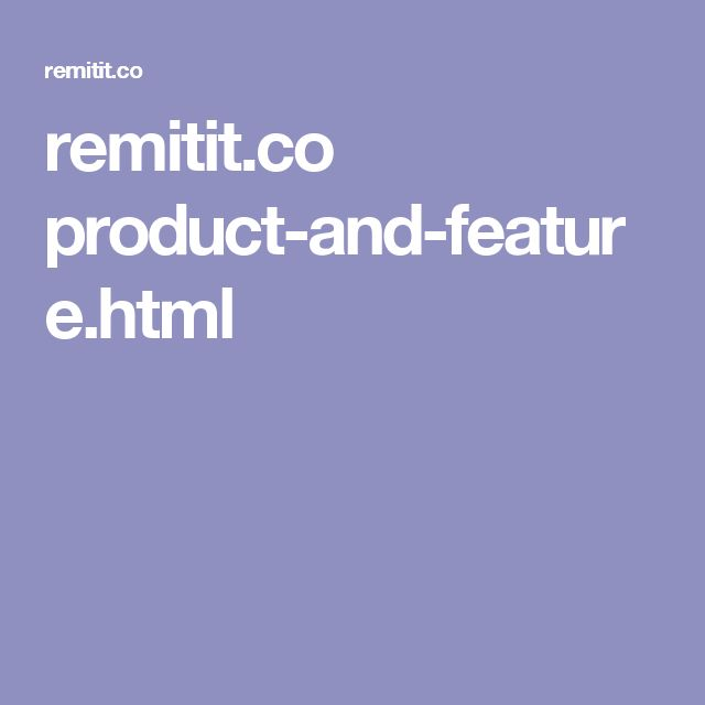 remitit.co product-and-feature.html