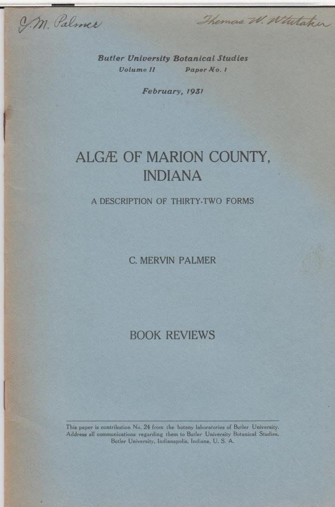 Algae of Marion County, Indiana: a Description of Thirty-Two Forms
