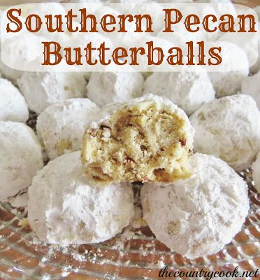 The Country Cook: Southern Pecan Butterballs ~ (substitute Coconut Oil instead of Crisco vegetable shortening)