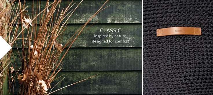 CLASSIC inspired by nature, designed for comfort