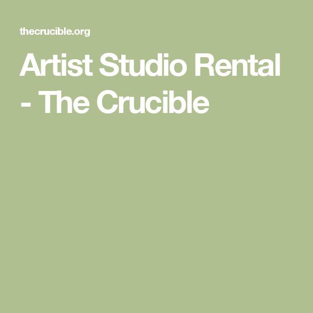 Artist Studio Rental - The Crucible