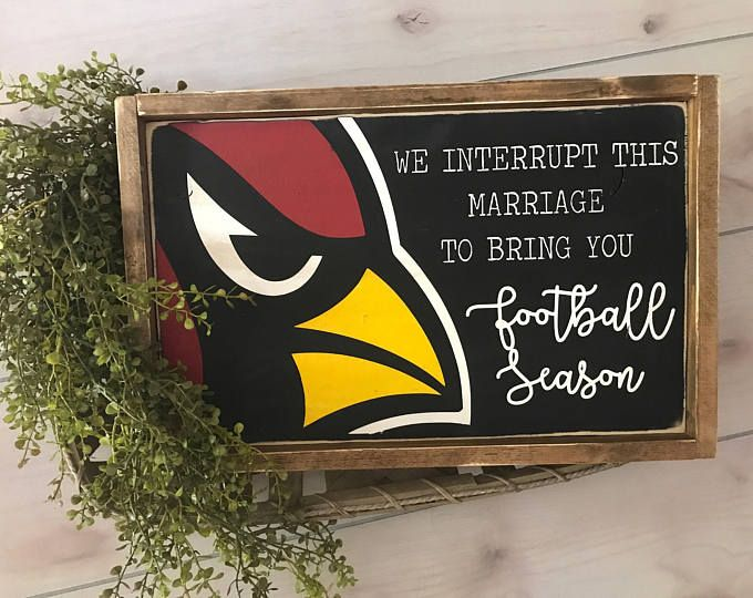 We Interrupt this Marriage for Football Season, Cowboys, Packers, 49ers, Steelers, Cardinals, Longhorns, Ducks, you name it!