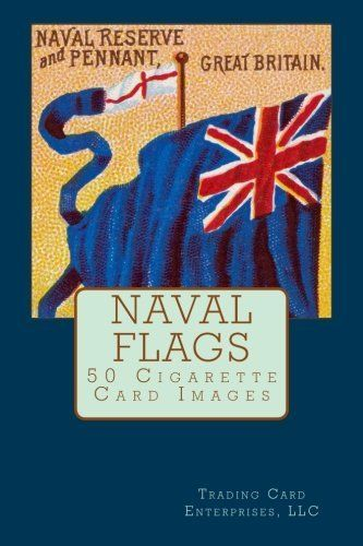 NAVAL FLAGS is a 50 cigarette card set issued around 1888 by Allen & Ginter. The front of each card shows a naval flag. This book contains images of the 50 card fronts. The card backs are identical and list the 50 NAVAL FLAGS. This book includes an image of the back of a NAVAL FLAGS cigarette card.http://www.amazon.com/dp/1532964668/ref=cm_sw_r_pi_dp_leopxb18CV7HE