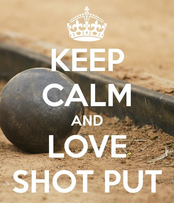 Love Shot Put!!!