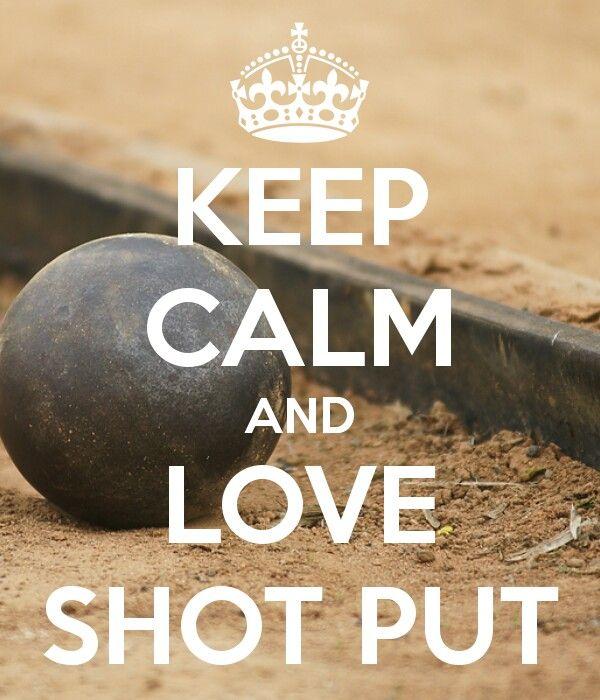 Love Shot Put!!!