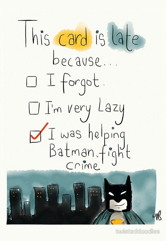 """A belated card with the perfect excuse. "" Greeting Cards & Postcards by twisteddoodles 