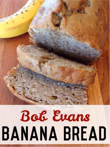I am in love with this banana bread. It tastes just like Bob Evans banana bread.