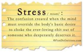 Image result for funny quotes about work stress