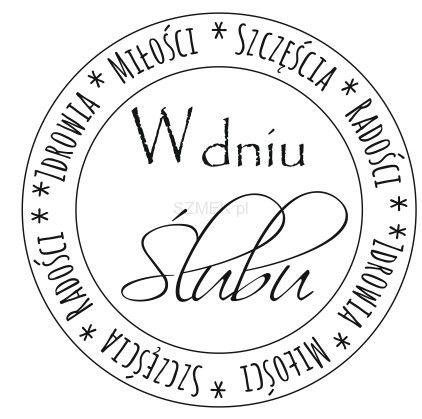 """Stempel gumowy """"W dniu ślubu koło"""" 84 Scrapbooking sklep SZMEK.pl Stemple z NAPISAMI"""