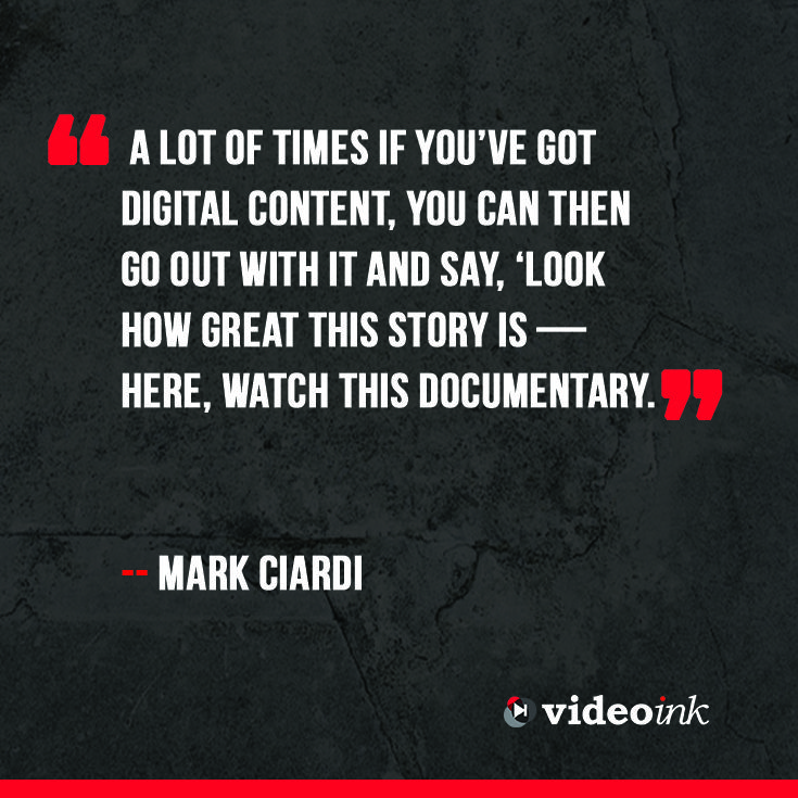 """Mark Ciardi's produced inspirational sports movies such as """"Million Dollar Arm,"""" """"Secretariat,"""" and """"The Rookie."""" Recently, he even produced a documentary film as part of ESPN's """"30 for 30″ TV series. There, Ciardi also got a lesson in digital content distribution which he felt was worth looking into enough to found a multi-platform entertainment company. #quotes #digitalmedia #content #documentary. http://www.thevideoink.com/features/5qs-with/mark-ciardi/#.VGujrYe0rSE"""