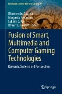 This book explores developments in research, systems and perspectives on the fusion of smart, multimedia and gaming technology. The chapters include research results and innovative applications to illustrate the importance of fusion technologies to intelligent solutions.
