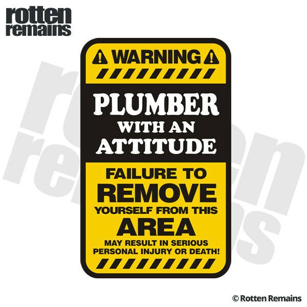 Plumber With An Attitude Hard Hat Decal Helmet Sticker Label Sarcastic Plumb