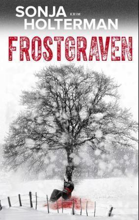 Frostgraven: kriminalroman
