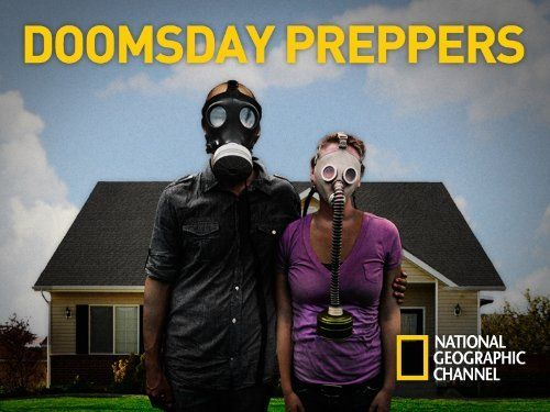 Doomsday Preppers - Gotta love optimism LOL