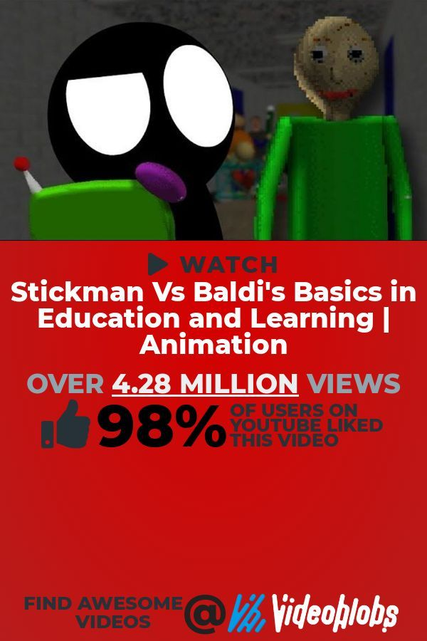 Want A Captivating Gaming Video To Watch This Video Titled Stickman Vs Baldi S Basics In Education And Learning Anim Learn Animation Informative New Music