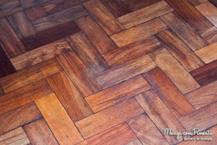 Dia de faxina: Tirando o branqueado do piso parquet madeira