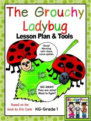 The Grouchy Ladybug Lesson Plan And Tools For The Story
