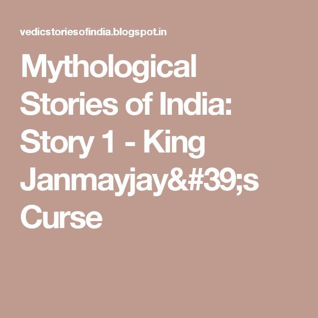 Mythological Stories of  India: Story 1 - King Janmayjay's Curse