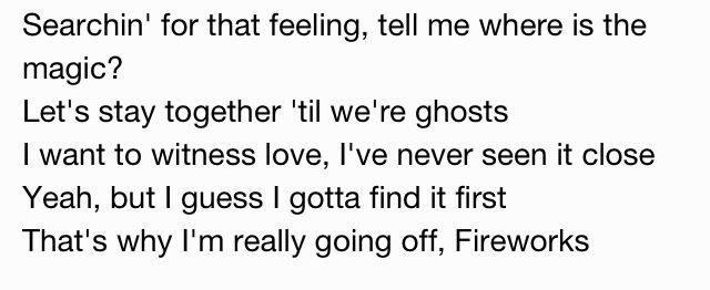 Drake lyrics right to the soul. #Fireworks