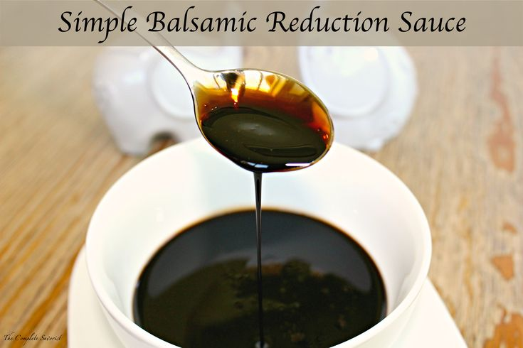 Simple Balsamic Reduction Sauce ~ Balsamic vinegar reduced down to a sweet syrupy sauce with just a small amount of sugar added.