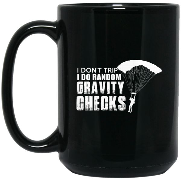 Skydiving Mug I Do Random Gravity Checks Coffee Mug Tea Mug Skydiving Mug I Do Random Gravity Checks Coffee Mug Tea Mug Perfect Quality for Amazing Prices! This